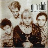 The Gun Club - Your Man's Feelin' Low