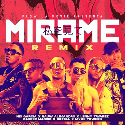Nio Garcia, Rauw Alejandro & Lenny Tavarez Feat. Myke Towers, Casper Magico & Darell