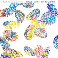 Pauline Anna Strom - Angel Tears in Sunlight artwork