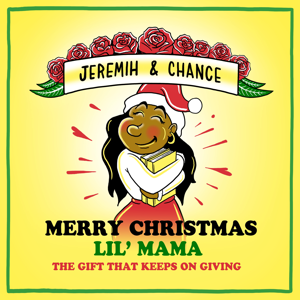 Chance the Rapper & Jeremih - Merry Christmas Lil Mama: The Gift That Keeps on Giving