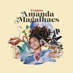 Amanda Magalhães - O Amor Te Dá (feat. Tuto Ferraz, Vico & Leo Mendes)