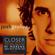 Josh Groban - Closer (Deluxe Edition)
