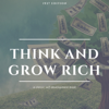 Napoleon Hill - Think and Grow Rich: The Original 1937 Unedited Edition  artwork