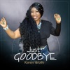 Just Goodbye - Single
