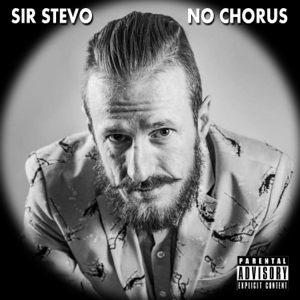 Sir Stevo - No Chorus