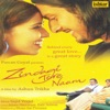Zindagi Tere Naam Original Motion Picture Soundtrack