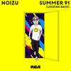 Summer 91 Looking Back - Noizu mp3