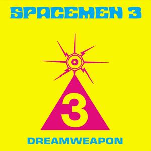 Spacemen 3 - Dreamweapon (Remastered)