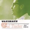 Ultimate Cal Tjader - Cal Tjader