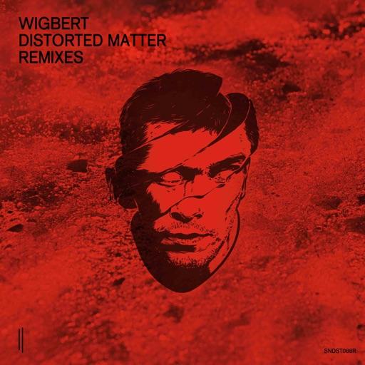 Distorted Matter - Remixes by Wigbert