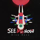 See Me Now - King Bach Cover Art