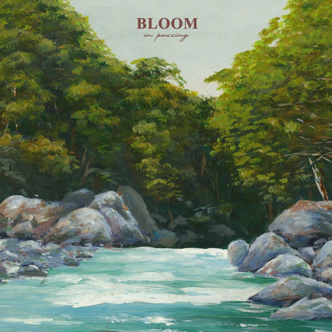 Bloom - In Passing [EP] (2020)