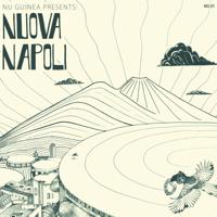 Nu Guinea - Nuova Napoli artwork