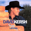 David Kersh - If I Never Stop Loving You Grafik