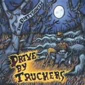 Drive By Truckers - Where the Devil Don't Stay