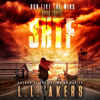 L.L. Akers - Run Like the Wind: A Post-Apocalyptic Thriller (The SHTF Series, Book 3) (Unabridged)  artwork