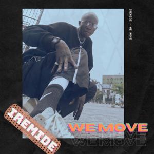 Iremide - We Move