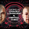 The Best of Charly Lownoise & Mental Theo, 2017