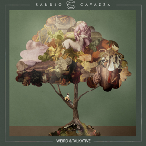 Sandro Cavazza - Weird & Talkative - EP