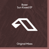 Boxer, Jody Wisternoff & James Grant - Sun Kissed (Extended Mix) artwork