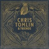 Chris Tomlin Friends