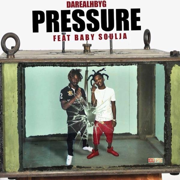 Pressure (feat. Baby soulja) - Single