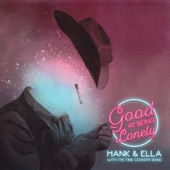 Hank & Ella with the Fine Country Band - Good at Being Lonely