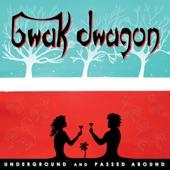 Bwak Dwagon - Passed Around