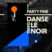 Partyfine, Vol. 4 (Danse dans le noir) - Multi-interprètes Cover Art