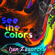 See the Colors - Ijan Zagorsky