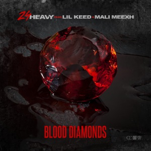 Blood Diamonds (feat. Lil Keed & Mali Meexh) - Single Mp3 Download