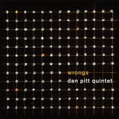 Dan Pitt Quintet - Change Is Imminent