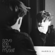 Save Me from Myself - Harris J. - Harris J.
