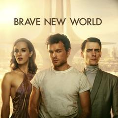 Brave New World, Series 1