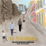 The Latin Heartbeat Orchestra - Así Es La Vida (feat. Julio Salgado)