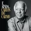 Carlos do Carmo - E Ainda...  arte