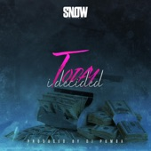 Snow Tha Product - Today I Decided