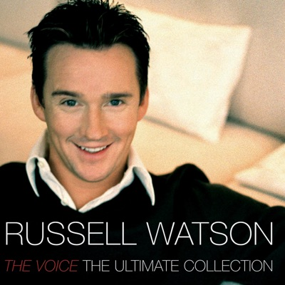 The Voice: The Ultimate Collection - Russell Watson