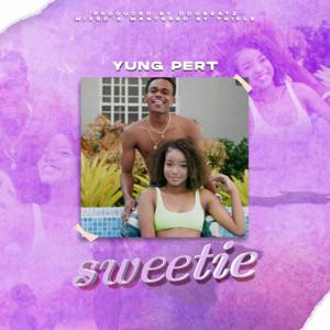 Yung Pert - Sweetie (Radio Edit)