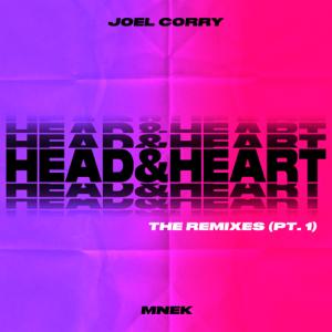 Joel Corry - Head & Heart feat. MNEK [The Remixes Pt. 1] - EP