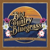 Big Country Bluegrass - Mama's Radio