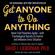 Dr. David J. Lieberman, Ph.D. - Get Anyone to Do Anything