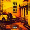 Put a Date on It (feat. Lil Baby) - Yo Gotti