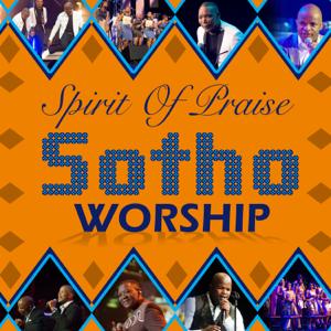 Spirit of Praise - Sotho Worship (Live)