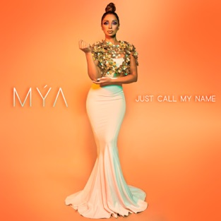 Mýa – Just Call My Name – Single [iTunes Plus AAC M4A]