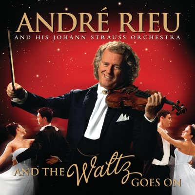 And the Waltz Goes On (Video Version) - André Rieu