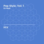 Pop Style, Vol. 1 (DJ Mix)