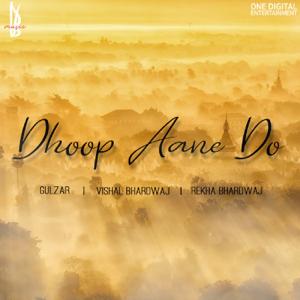 Vishal Bhardwaj & Rekha Bhardwaj - Dhoop Aane Do