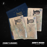 Don't Rush (feat. Headie One) - Young T & Bugsey