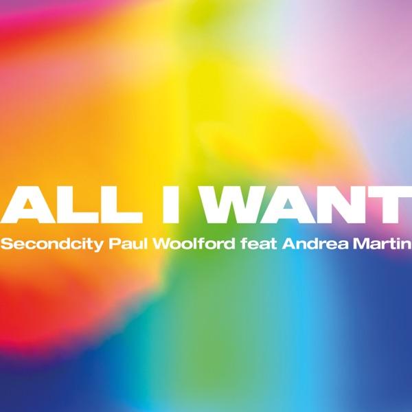 All I Want (feat. Andrea Martin) - Single